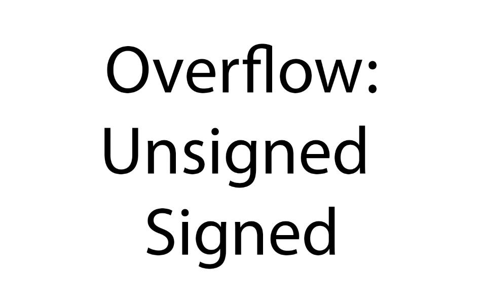C 语言无符号与有符号整型溢出的区别